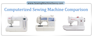 Best Computerized Sewing Machine Comparison