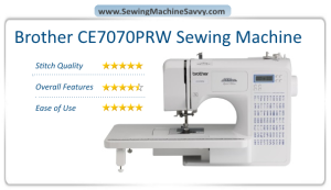 brother ce7070prw sewing machine review