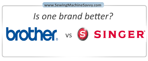 Brother Vs Singer Sewing Machines Custom Singer Or Brother Sewing Machines
