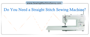 Straight Stitch Sewing Machine